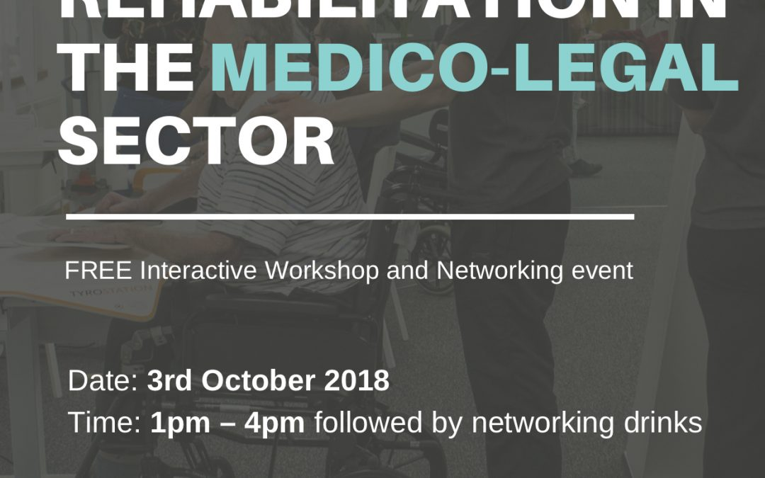 Funding Rehabilitation in the Medico-Legal Sector – Free Interactive Workshop & Networking Event