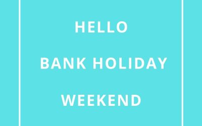 Bank Holiday Weekend.