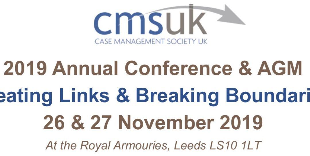 Case Management Society UK (CMSUK) Conference 2019